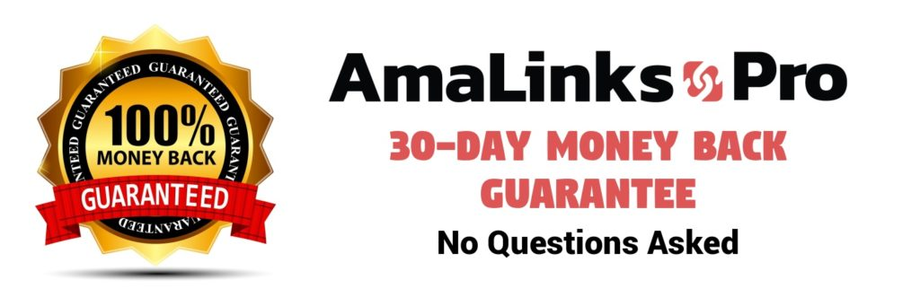 AmaLinks Pro 30-Day Money Back Guarante