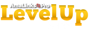 AmaLinks Pro MasterClass - Level Up Series
